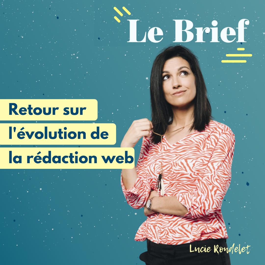 L'évolution de la rédaction web, avec Lucie Rondelet