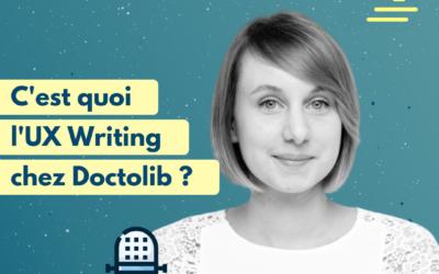 #13 Que fait un UX Writer ? Avec Sophie Ianiro, de Doctolib