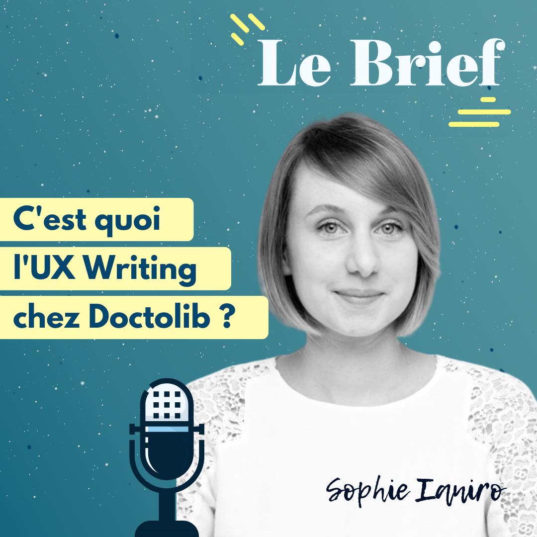 C'est quoi l'UX Writing chez Doctolib ? Avec Sophie Ianiro, UX Writer