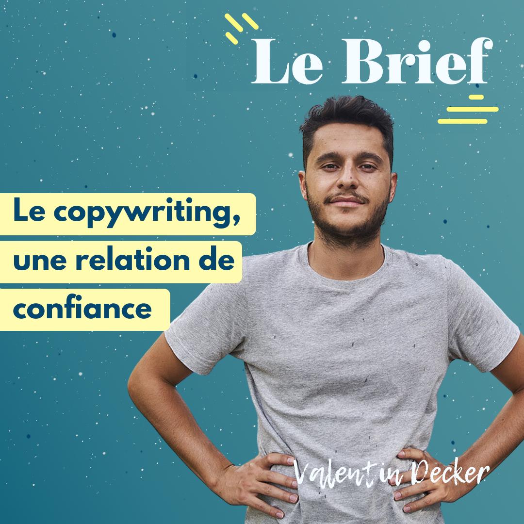 Le copywriting, une relation de confiance - avec Valentin Decker, copywriter