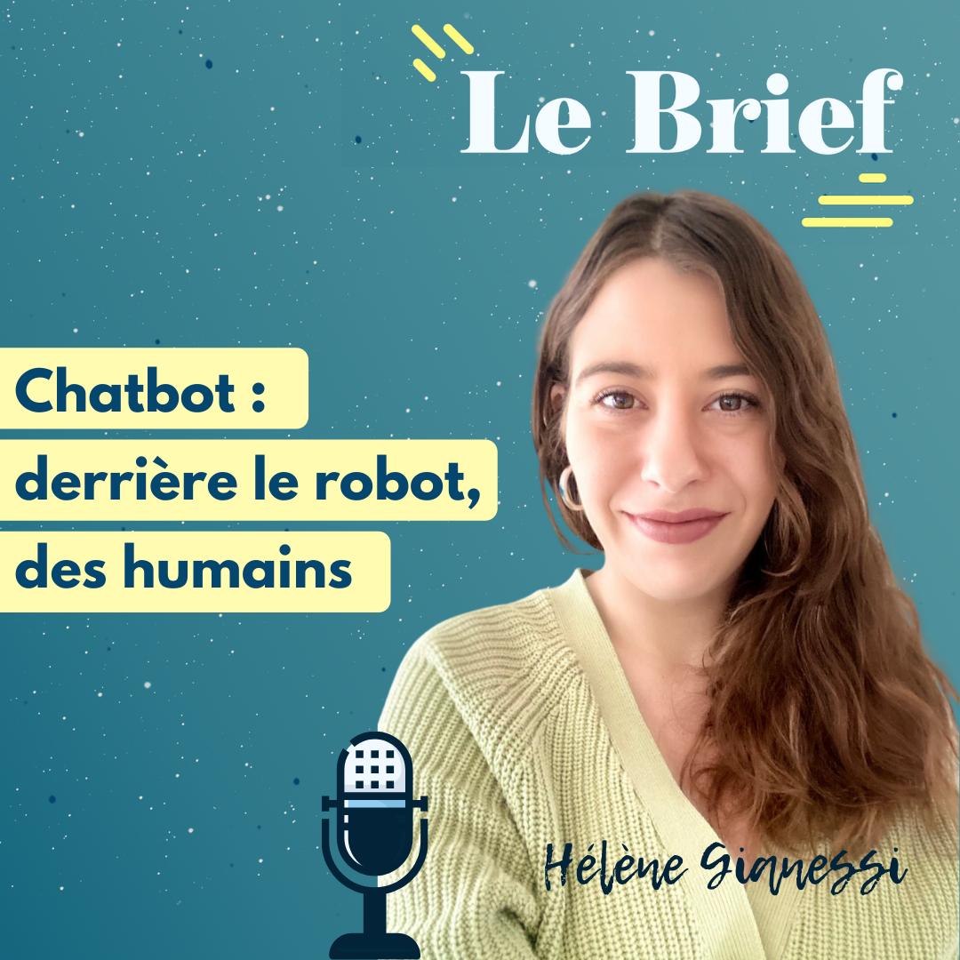 Chatbot : derrière le robot, des humains, avec Hélène Gianessi