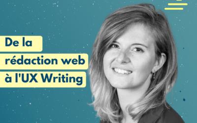 #18 De la rédaction web à l'UX Writing – discussion avec Louise Ballereau