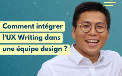 #21 Comment intégrer l'UX Writing dans une équipe design ? | Paul Thanasack