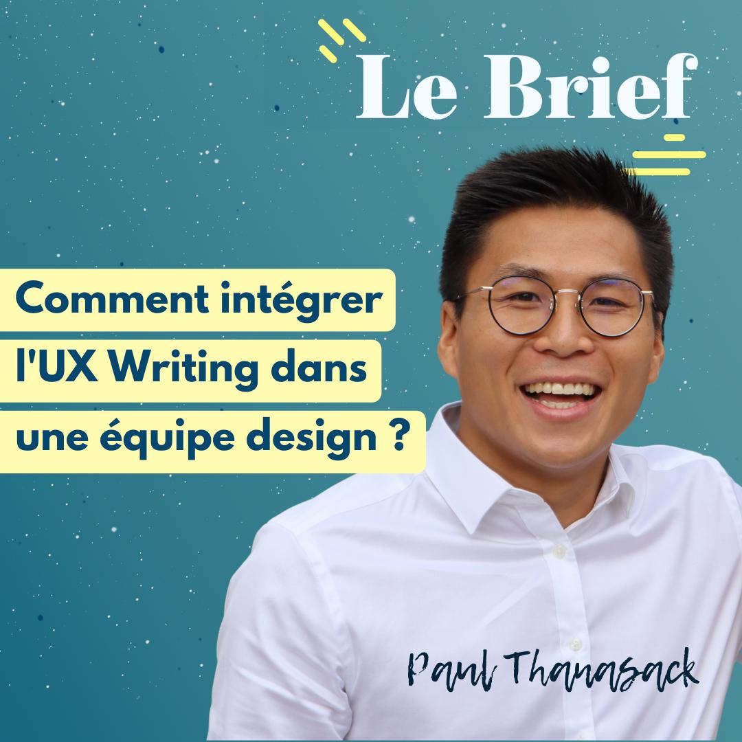 Comment intégrer l'UX Writing dans une équipe design ? - avec Paul Thanasack